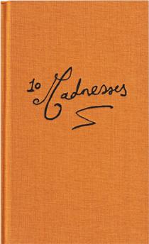 10 Madnesses