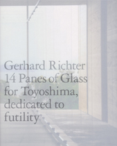 14 Panes of Glass for Toyoshima, dedicated to futility